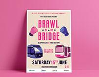 Brawl At The Bridge Event Promotion