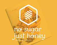 No Sugar Just Honey | Print & Branding