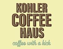 Ad Campaign - Kohler Coffee Haus