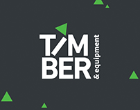 Timber & Equipment - Brand Design