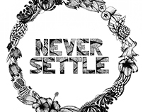 Never Settle | Ink on Paper