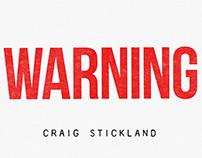 CRAIG STICKLAND - WARNING
