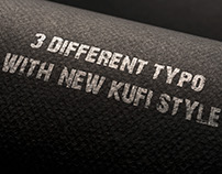 3Different  Typo With New Kufi Style