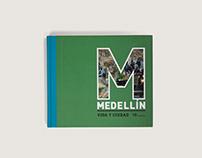 Medellín. Vida y ciudad