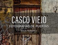 Puertas de Casco Viejo, Panamá - Vol. 4