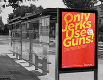 The Issue Poster—Only Jerks Use Guns