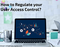 How to Regulate your User Access Control?