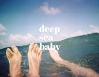 Group Exhibition + Deep Sea Baby