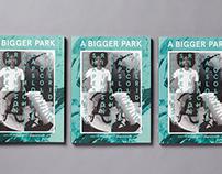 """A Bigger Park"" magazine"
