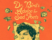 Dr. Bird's Advice for Sad Poets Theatrical Key Art