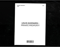 PRIVATE PROPERTY COLLECTION : LOUIS GHERARDI 2018
