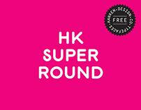 HK Super Round