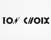 TON CHOIX