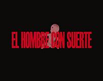 EL HOMBRE CON SUERTE