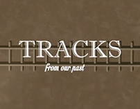 Tracks From Our Past Title sequence