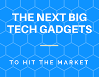 The Next Big Tech Gadgets to Hit the Market