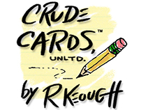 Crude Cards, Unltd.