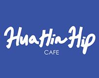 Hua Hin Hip Cafe'