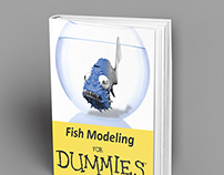 Fish Modeling for Dummies