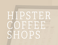 Picking An (Uptown) Hipster Coffee Shop