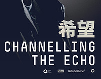'Channelling the Echo' Promotional Items