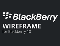 Blackberry 10 Wireframe