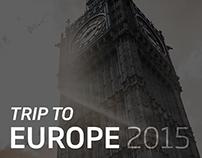 Trip to Europe 2015.