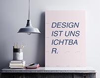 Design ist unsichtbar-Plakat