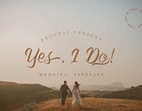 Yes, I Do! - Wedding Typeface