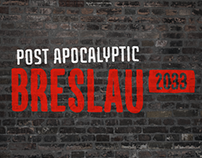 Post Apocalyptic Breslau