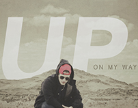 Up On My Way