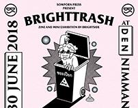 BRIGHTTRASH