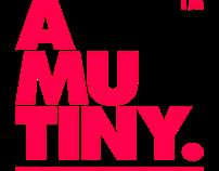 a mutiny.™