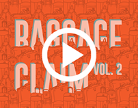 BAGGAGE CLAIM vol.2 - video -