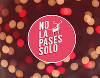 """No La Pases Solo"" -  ""Do not stay alone"""