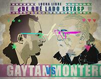 Gaytán VS Montero