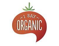 I say Organic-  Paper Bag Campaign