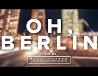 OH, BERLIN (25 Years Fall of the Berlin Wall)