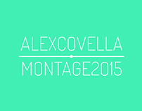 Alex Covella - Montage 2015