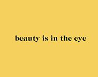 Beauty Is In The Eye / Video