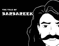 The Tale of Barbareek