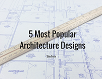 5 Most Popular Architecture Designs