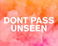 Don't Pass Unseen | Poster Series