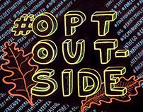 REI Chalkboard - #OptOutside