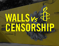 Amnesty International, Campaign Walls Vs Censorship.