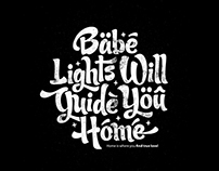Lights will guide you home - Typography
