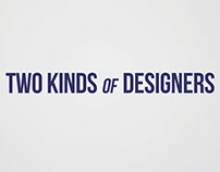 2 Kinds of Designers