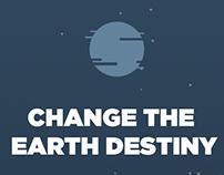 Change the earth destiny