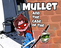 Mullet and the case of the Ninja Sprout