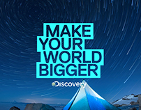 Make Your World Bigger Month - Discovery Channel